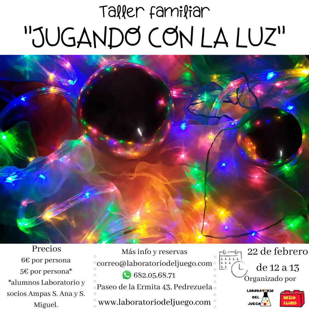 JUGANDO CON LA LUZ_taller de la luz brick clubs pedrezuela